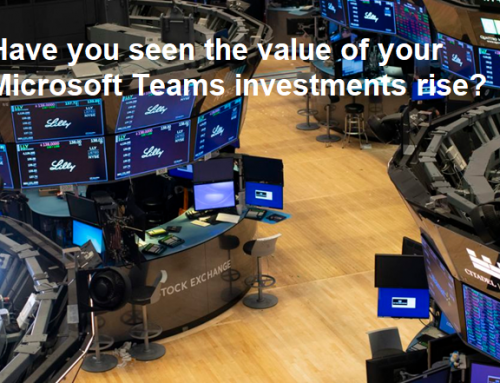 Do You Understand The Value of Your Microsoft Teams Investment?